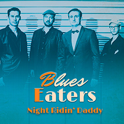 Blues-Eaters - Album Night Ridin Daddy